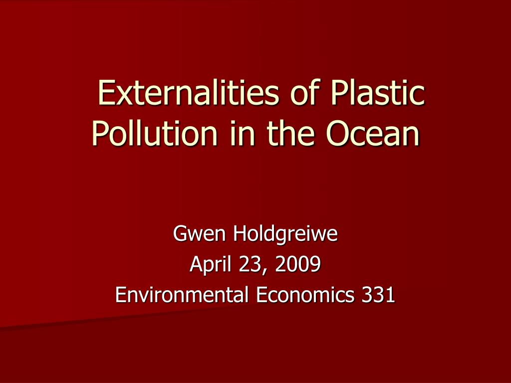 Externalities of Plastic Pollution in the Ocean