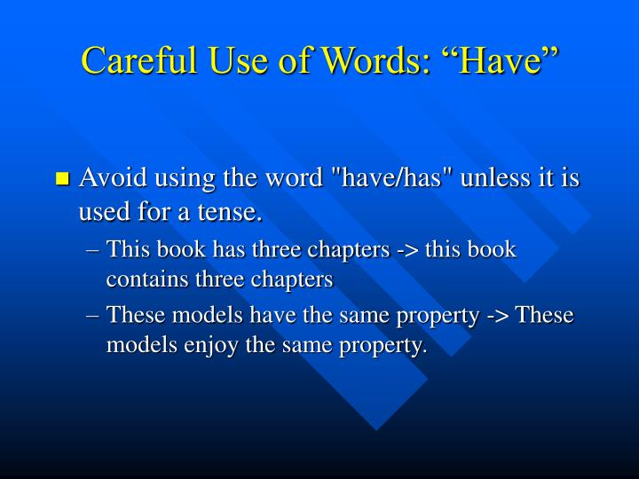 "Careful Use of Words: ""Have"""
