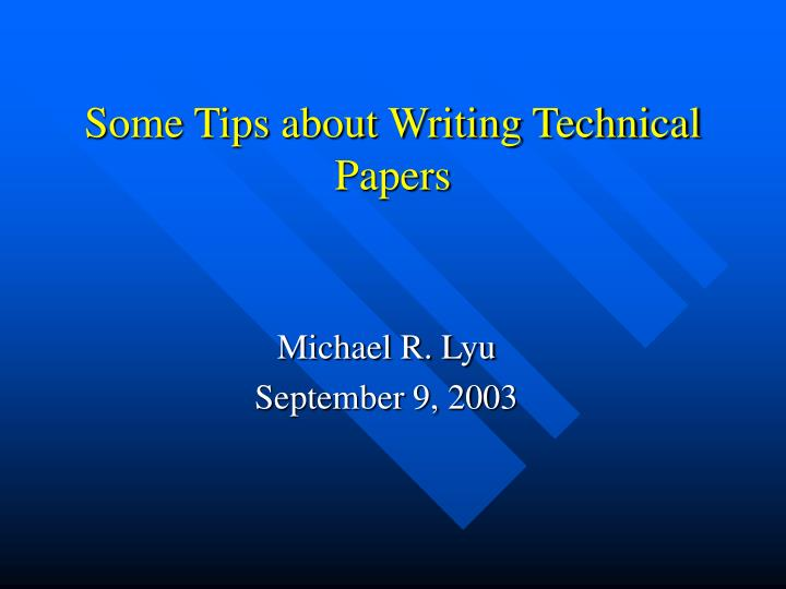 Some tips about writing technical papers