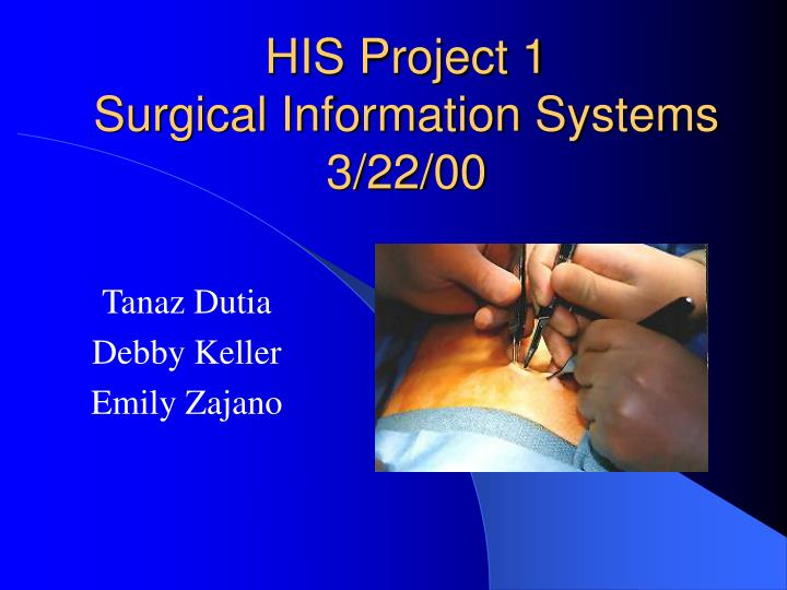 His project 1 surgical information systems 3 22 00