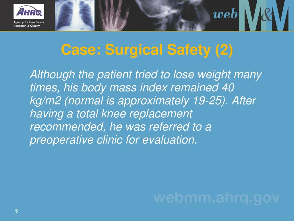 Case: Surgical Safety (2)