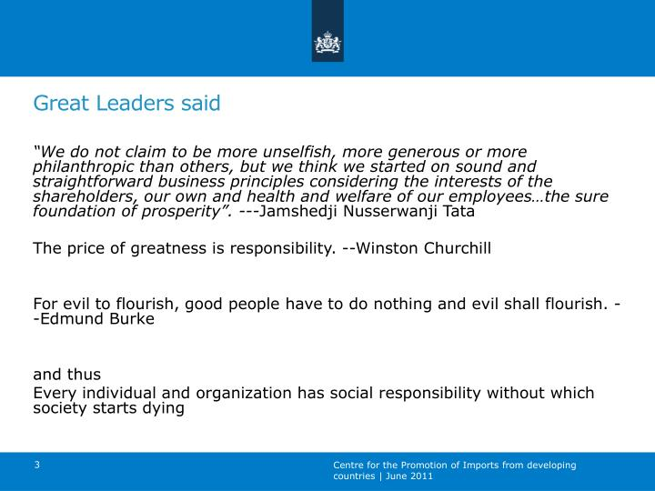 Great Leaders said