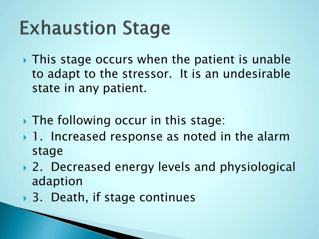 Exhaustion Stage