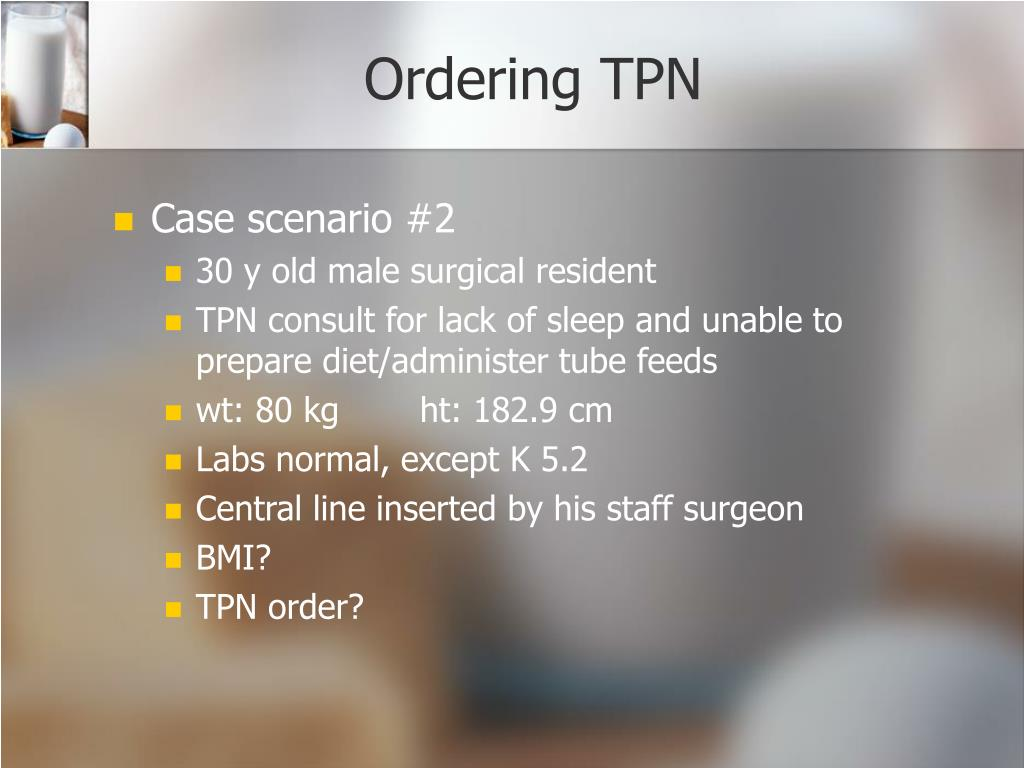 Ordering TPN