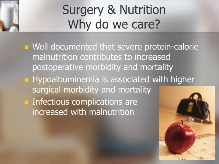 Surgery nutrition why do we care