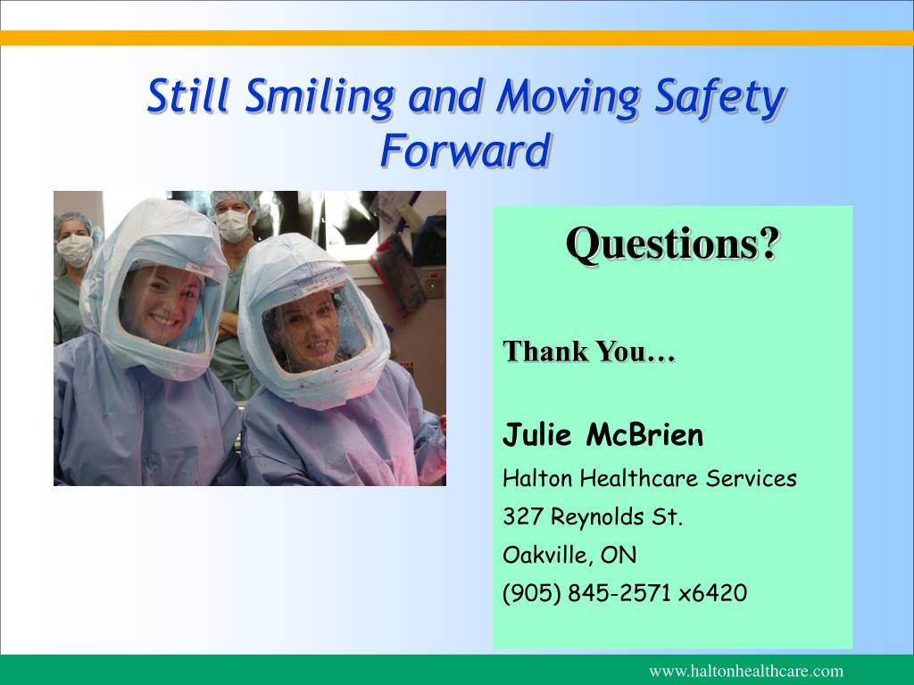 Still Smiling and Moving Safety Forward