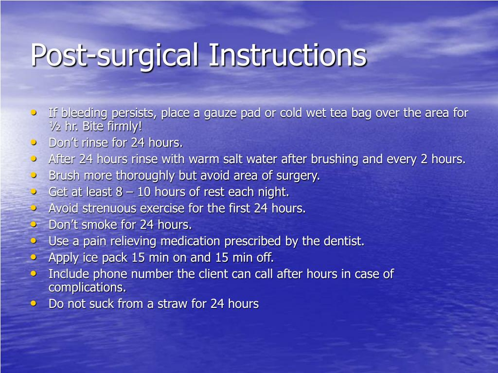 Post-surgical Instructions