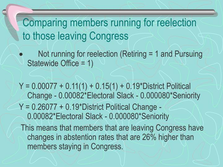 Comparing members running for reelection to those leaving Congress