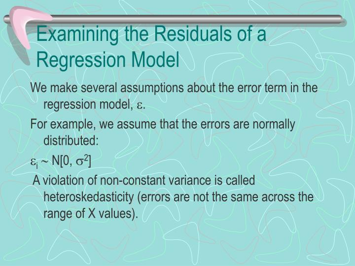 Examining the Residuals of a Regression Model