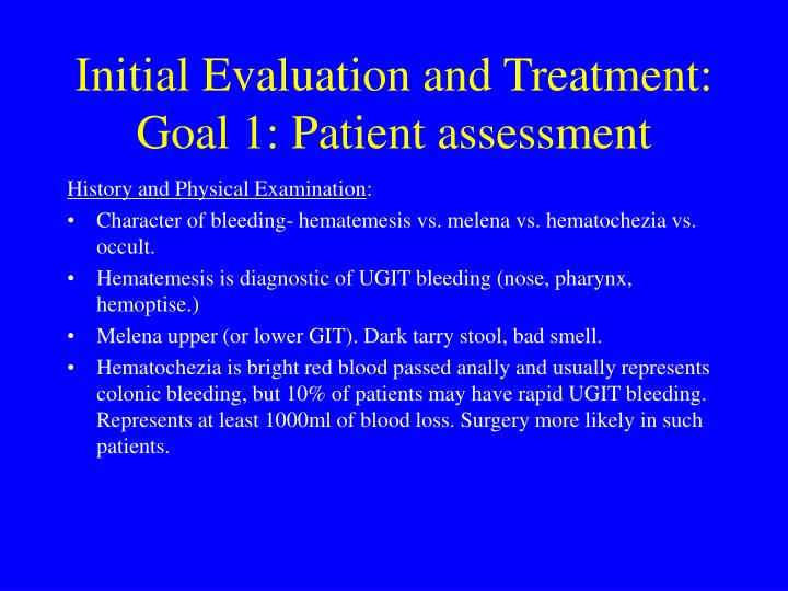 Initial evaluation and treatment goal 1 patient assessment