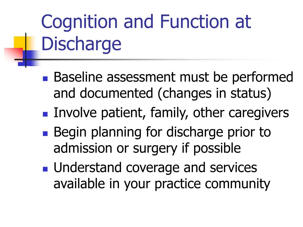 Cognition and Function at Discharge