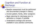 cognition and function at discharge68