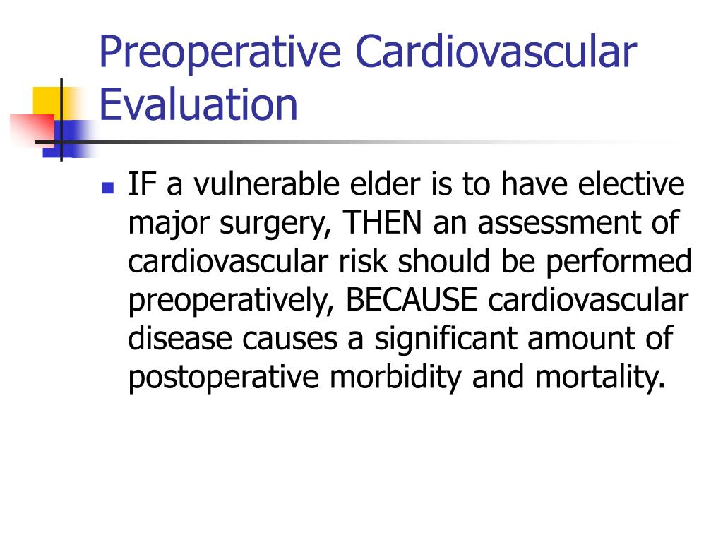 Preoperative Cardiovascular Evaluation