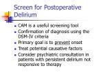 screen for postoperative delirium62