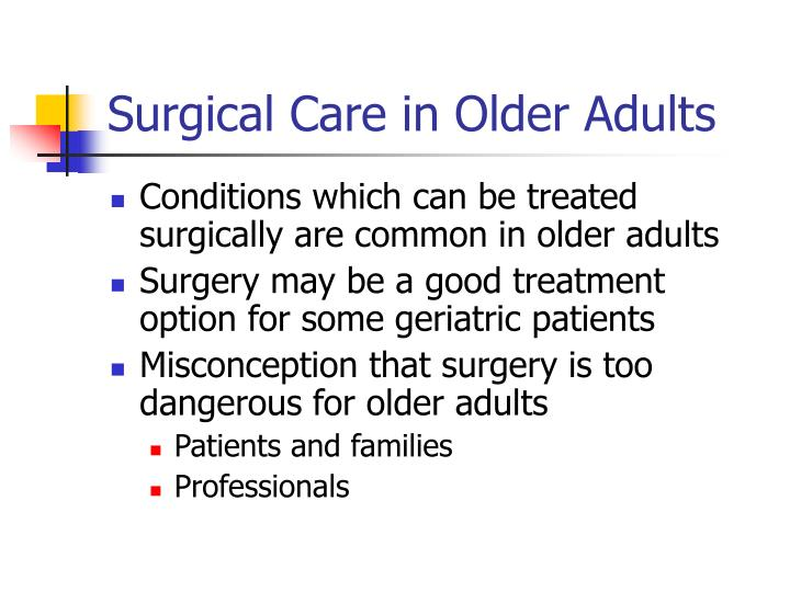 Surgical care in older adults
