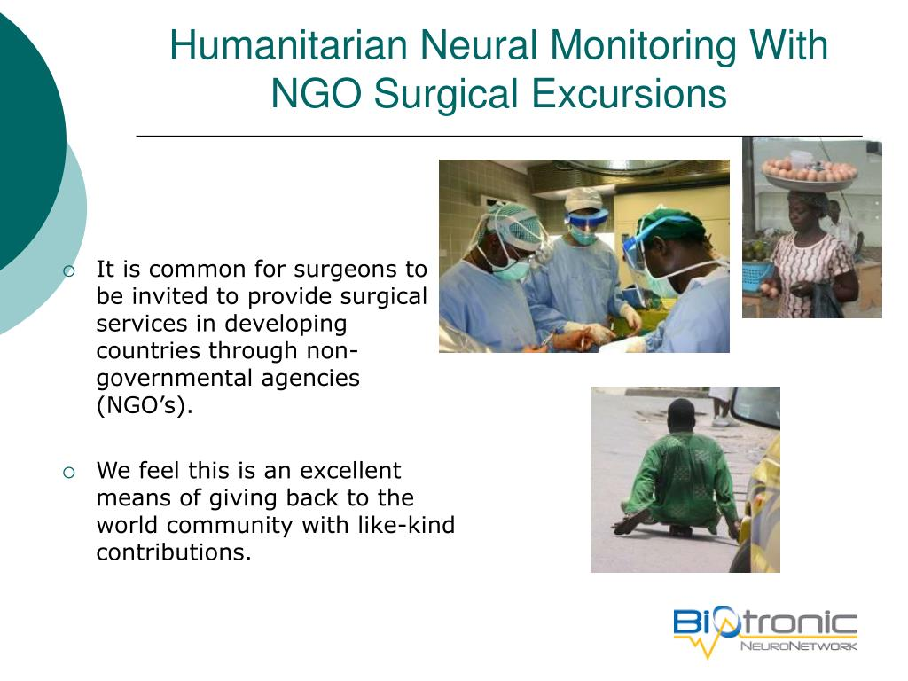 Humanitarian Neural Monitoring With NGO Surgical Excursions