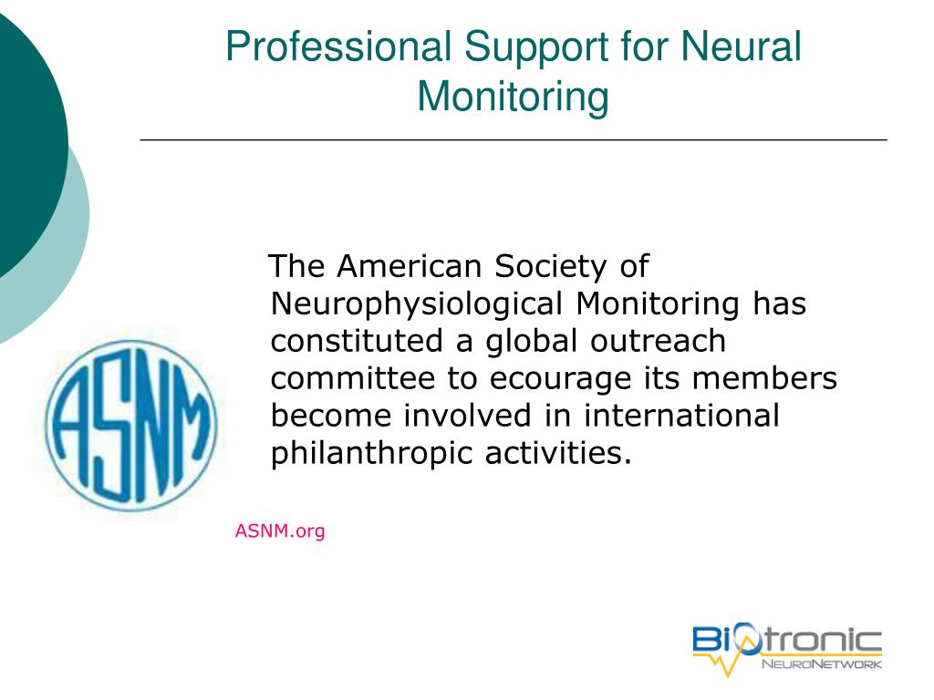 Professional Support for Neural Monitoring