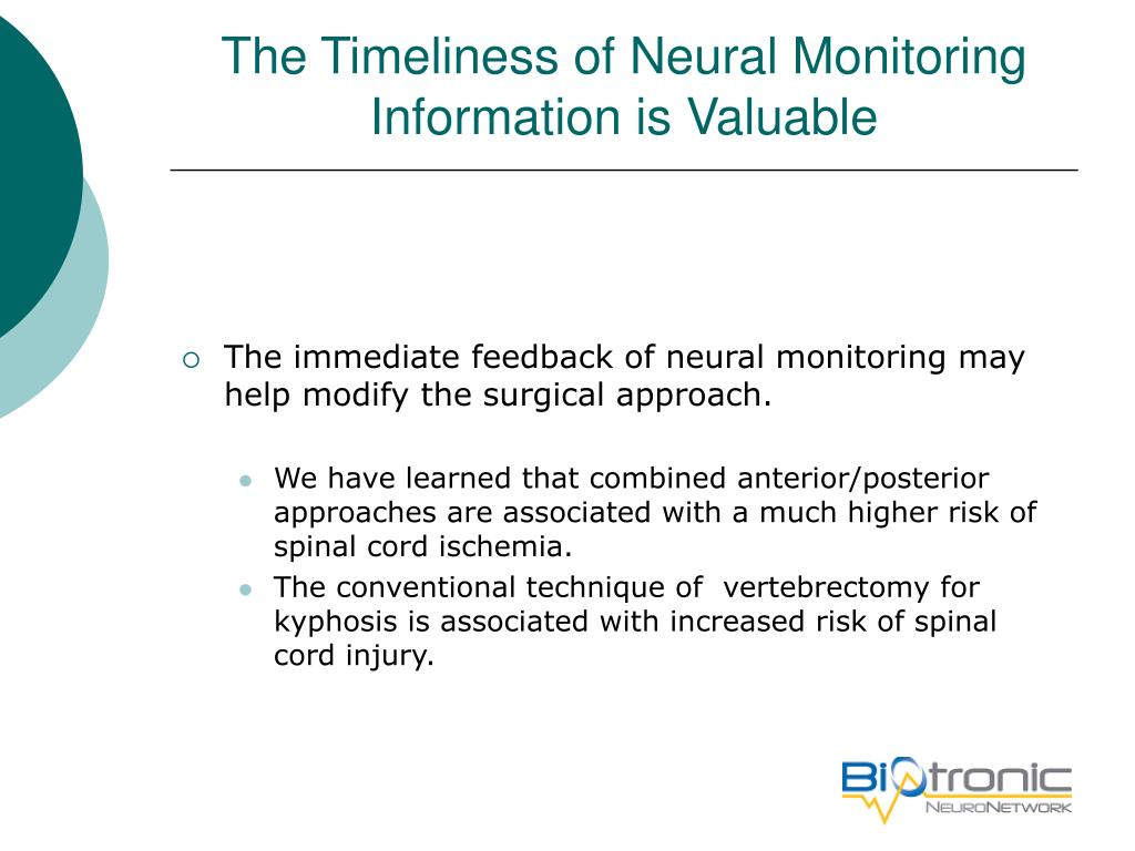 The Timeliness of Neural Monitoring Information is Valuable
