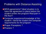 problems with distance assisting