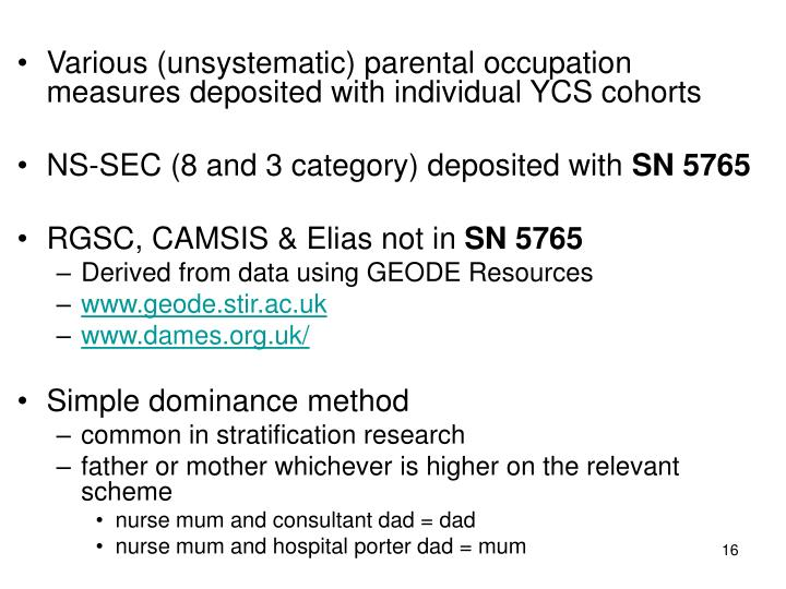 Various (unsystematic) parental occupation measures deposited with individual YCS cohorts