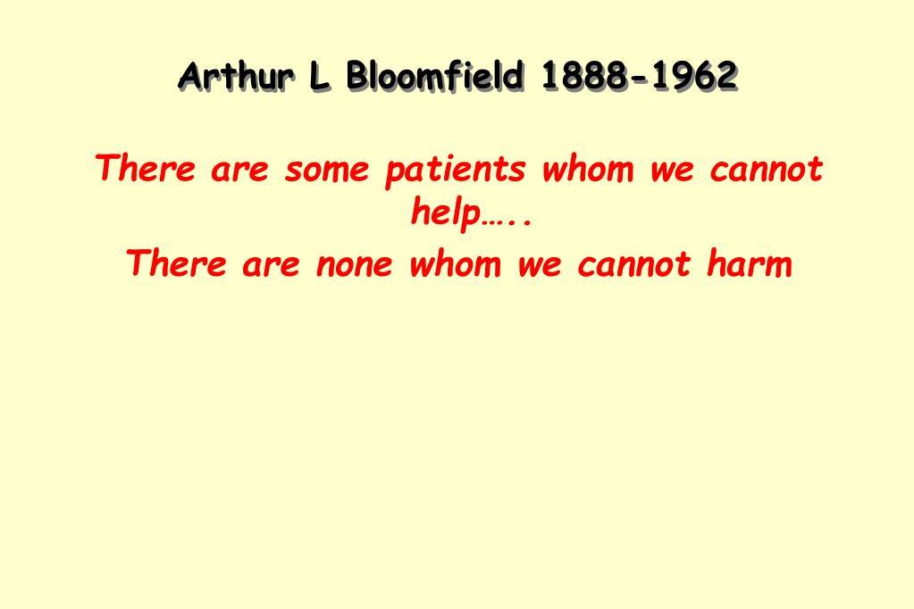 Arthur L Bloomfield 1888-1962