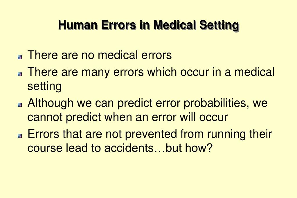 Human Errors in Medical Setting
