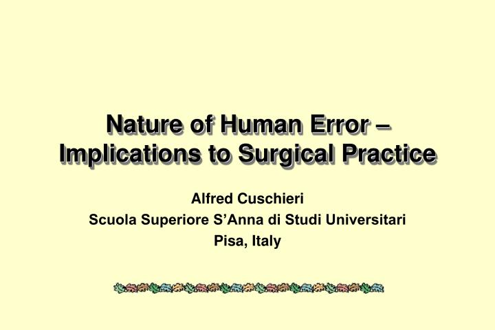 Nature of human error implications to surgical practice