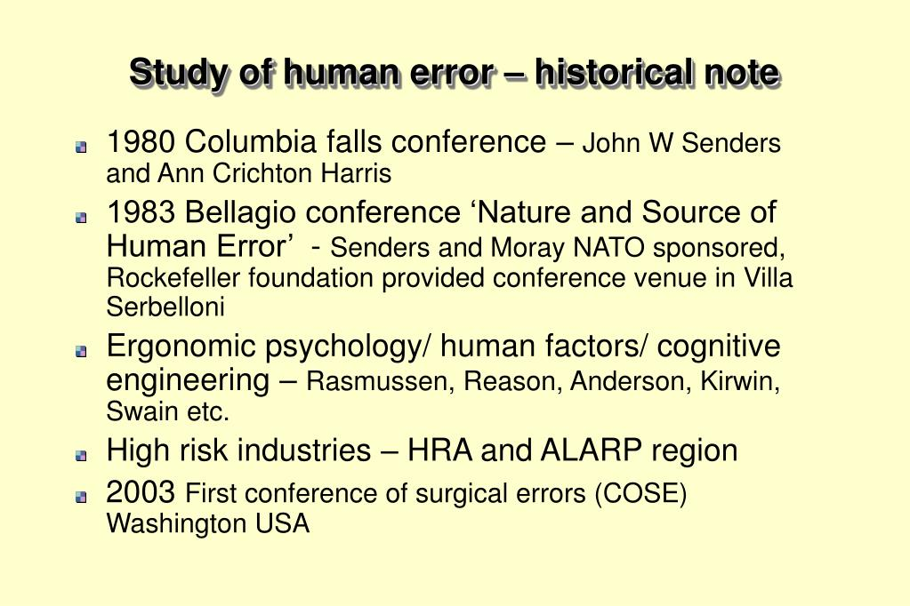 Study of human error – historical note