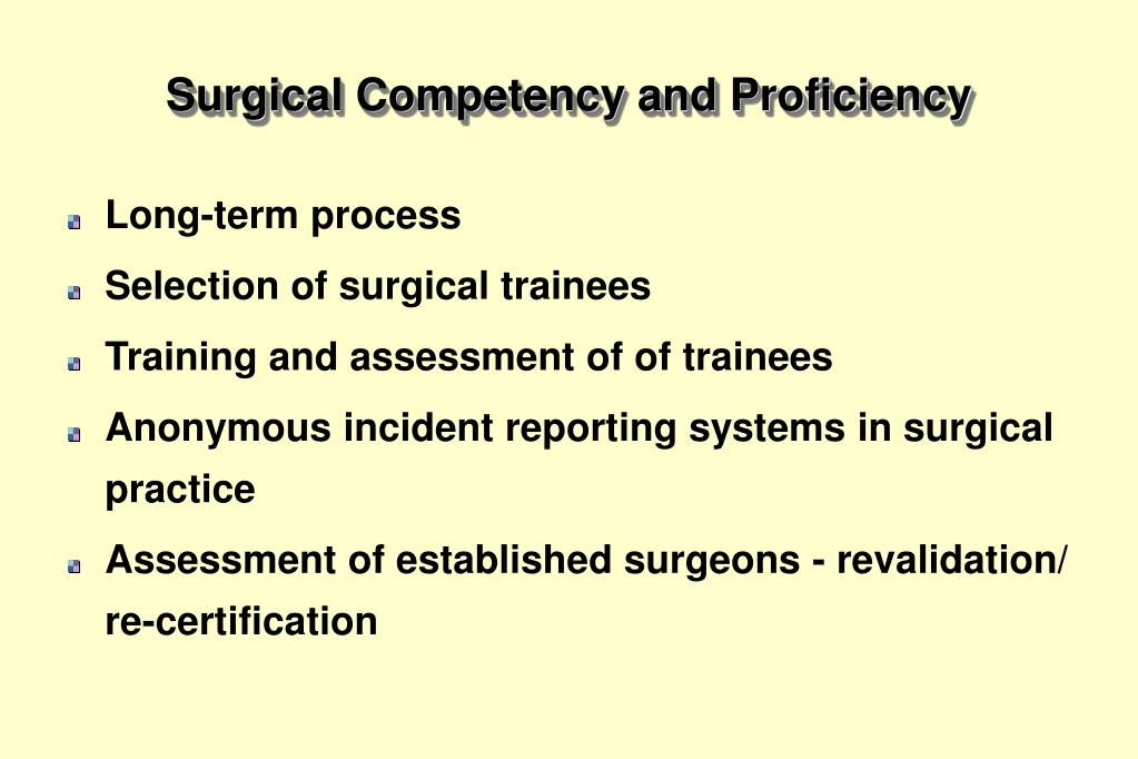 Surgical Competency and Proficiency
