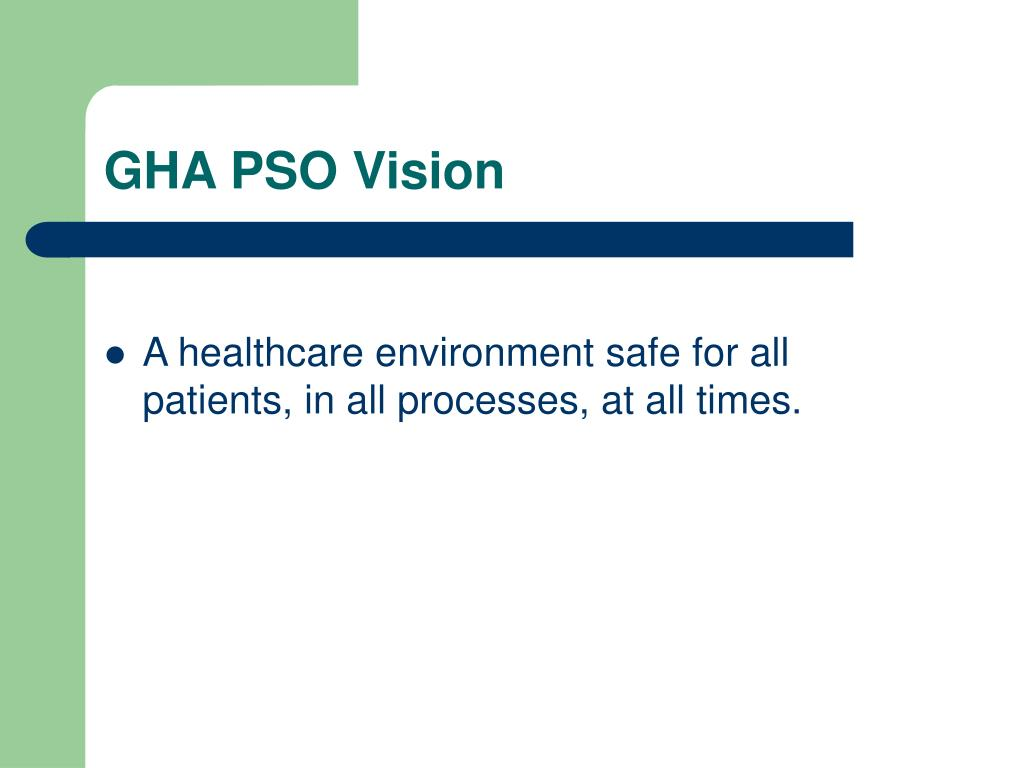 GHA PSO Vision