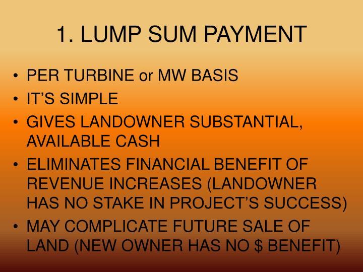 1. LUMP SUM PAYMENT