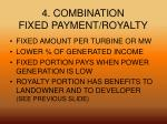 4 combination fixed payment royalty
