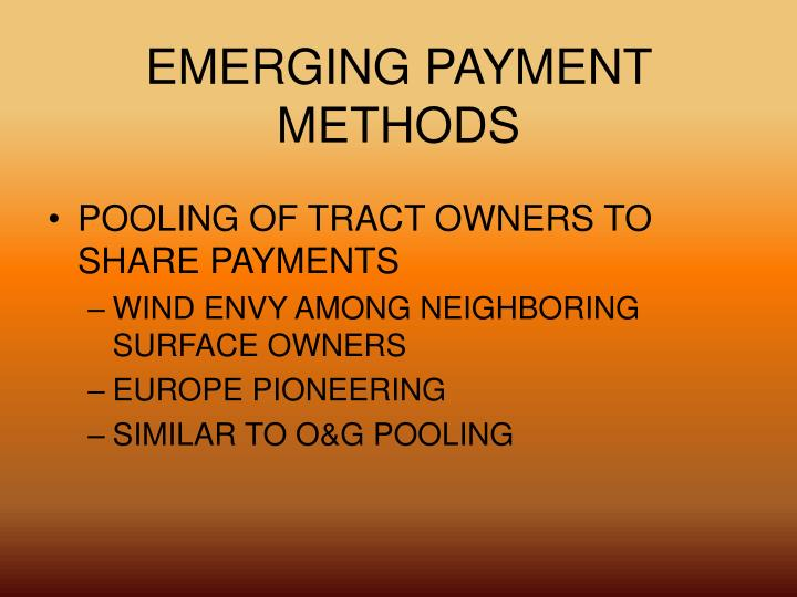 EMERGING PAYMENT METHODS