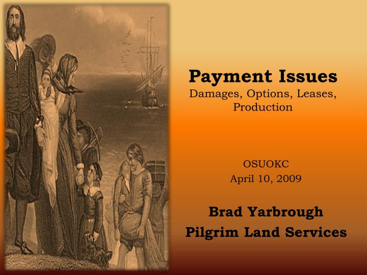 Payment issues damages options leases production