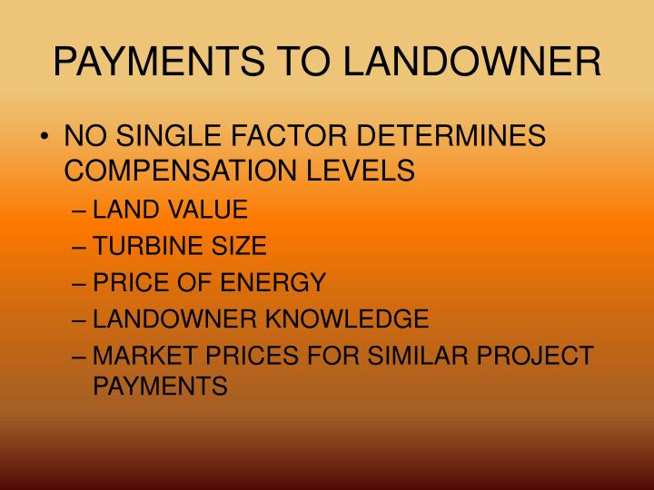 PAYMENTS TO LANDOWNER