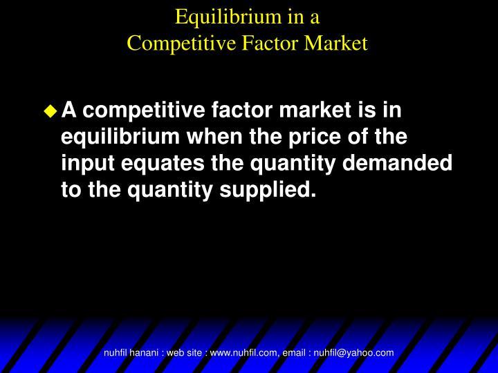 Equilibrium in a