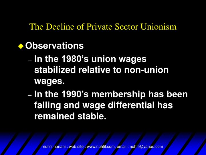 The Decline of Private Sector Unionism
