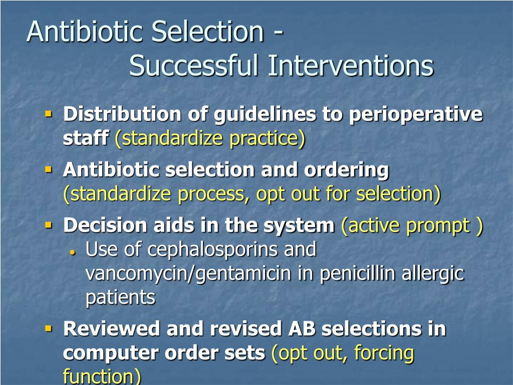 Antibiotic Selection -