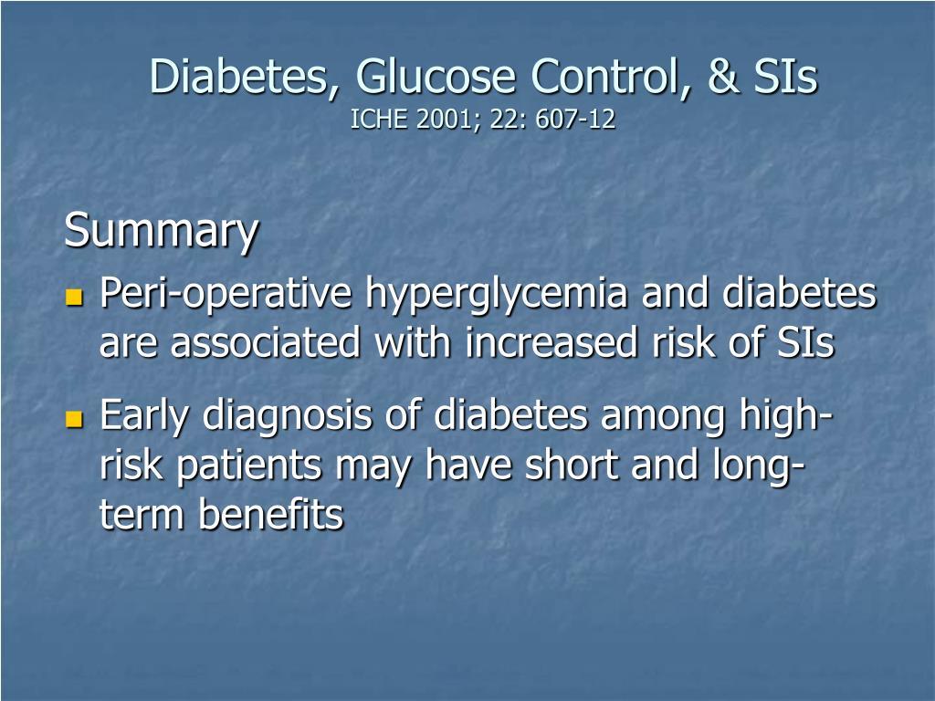 Diabetes, Glucose Control, & SIs