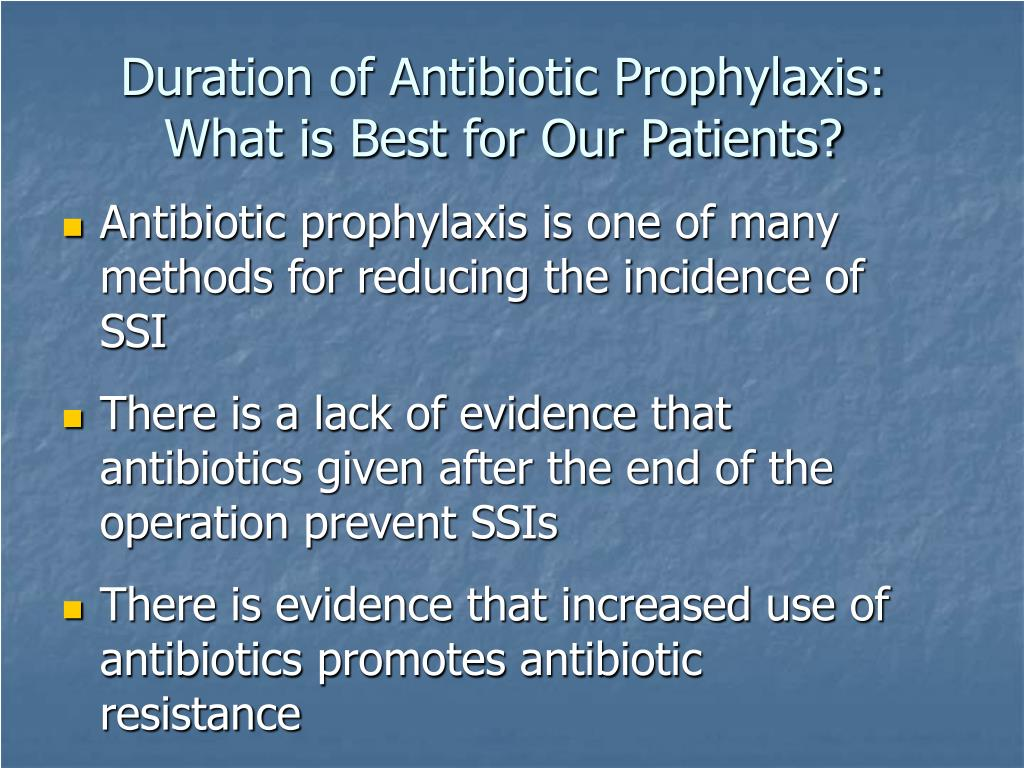 Duration of Antibiotic Prophylaxis: