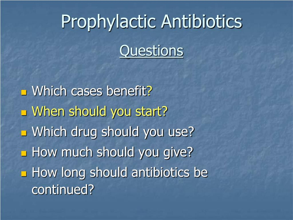 Prophylactic Antibiotics