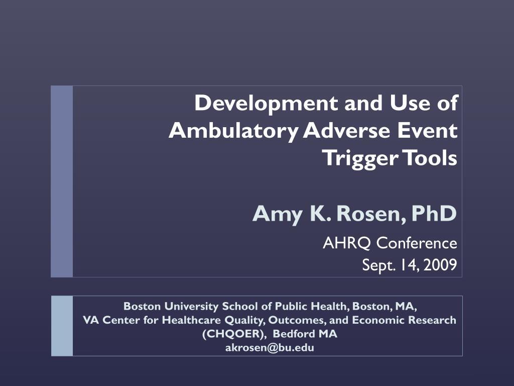 Development and Use of Ambulatory Adverse Event