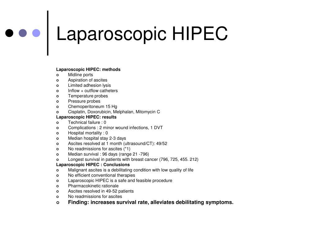 Laparoscopic HIPEC