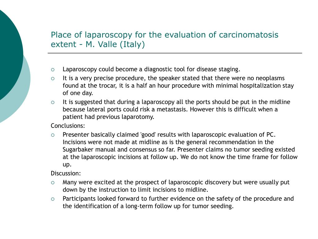 Place of laparoscopy for the evaluation of carcinomatosis extent - M. Valle (Italy)