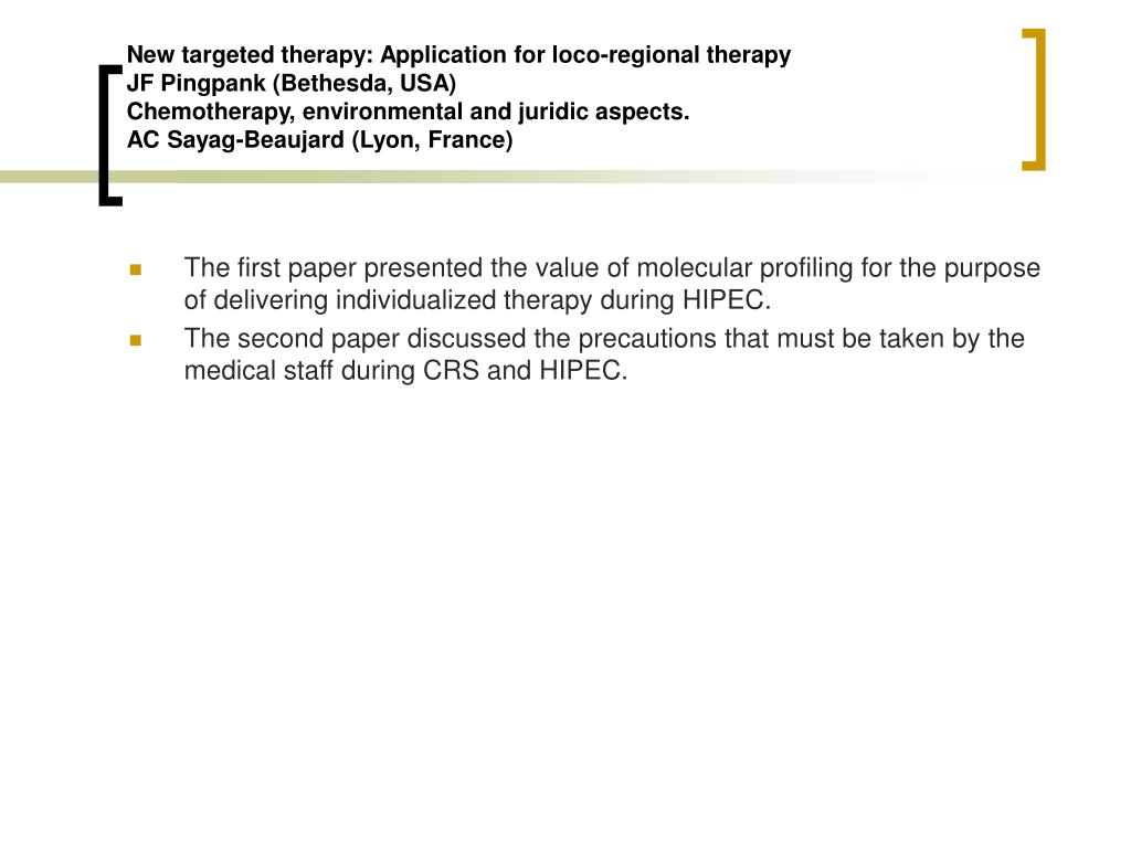 New targeted therapy: Application for loco-regional therapy