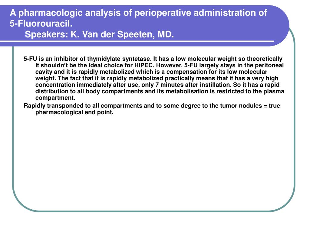A pharmacologic analysis of perioperative administration of 5-Fluorouracil.