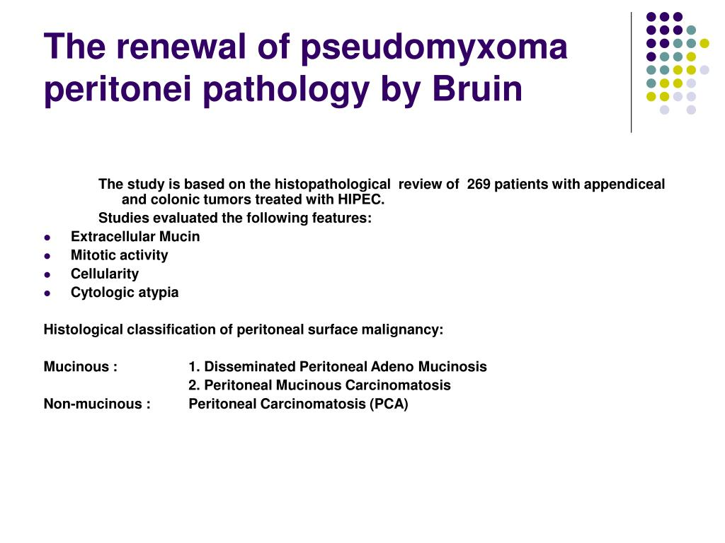 The renewal of pseudomyxoma peritonei pathology by Bruin