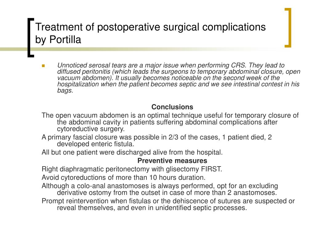 Treatment of postoperative surgical complications by Portilla
