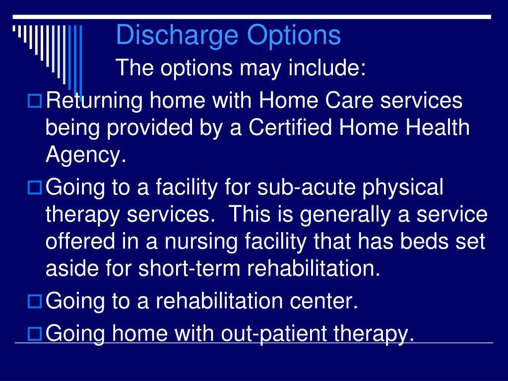 Discharge Options