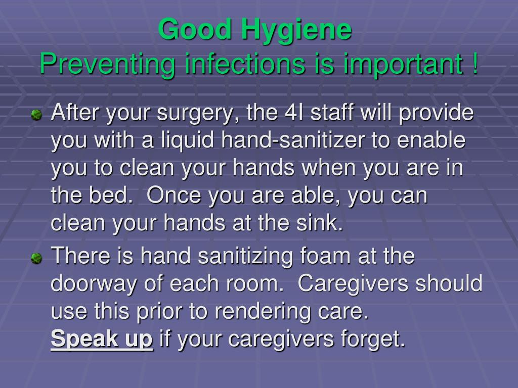 Good Hygiene